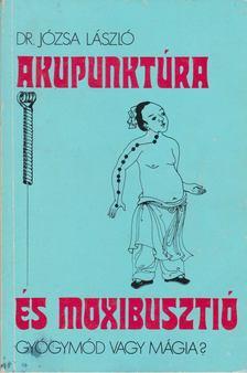 Józsa László - Akupunktúra és moxibusztió [antikvár]