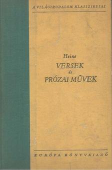 Heine, Heinrich - Versek és prózai művek I-II. - Heine [antikvár]