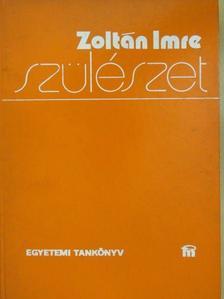 Zoltán Imre - Szülészet [antikvár]