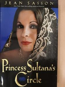 Jean Sasson - Princess Sultana's Circle [antikvár]
