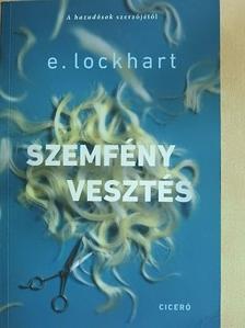 E. Lockhart - Szemfényvesztés [antikvár]