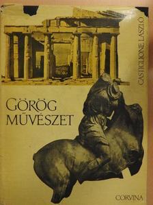 Castiglione László - Görög művészet [antikvár]
