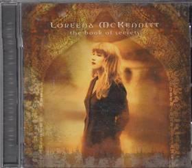 LOREENA MCKENNITT - THE BOOK OF SECRETS CD LOREENA McKENNITT