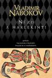 Vladimir Nabokov - Nézd a Harlekint!