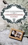 Gabi Gleichmann - A halhatatlanság elixírje ***