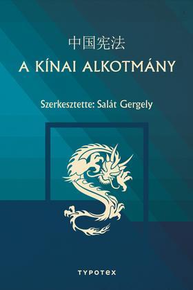 Salát Gergely (szerkesztő) - A kínai alkotmány