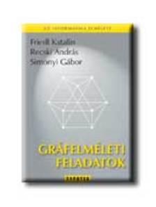 Friedl Katalin-Recski András-Simonyi Gábor - Gráfelméleti feladatok