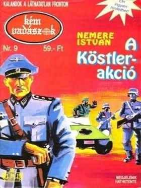 NEMERE ISTVÁN - A Köstler-akció (Kémvadászok-9) [eKönyv: epub, mobi]