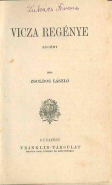 Zsoldos László - Vicza regénye [antikvár]