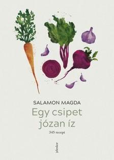 Salamon Magda - Egy csipet józan íz - 345 recept [eKönyv: epub, mobi]