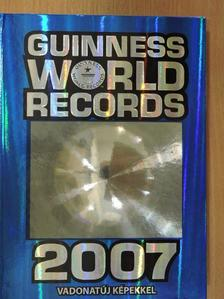 Guinness World Records 2007 [antikvár]