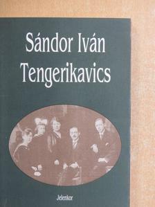Sándor Iván - Tengerikavics [antikvár]
