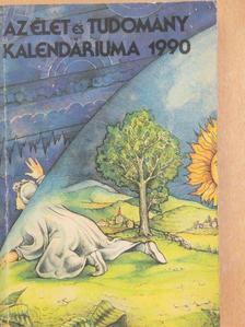 Bizám György - Az Élet és Tudomány Kalendáriuma 1990 [antikvár]