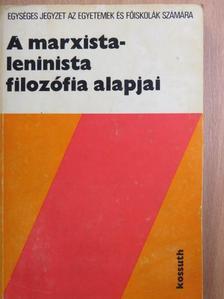 Kelemen János - A marxista-leninista filozófia alapjai [antikvár]