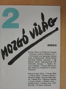 Bächer Iván - Mozgó Világ 2002. február [antikvár]