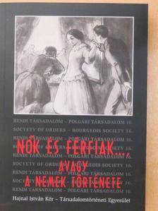 Benda Borbála - Nők és férfiak..., avagy a nemek története [antikvár]