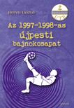 Hetyei László - Az 1997-1998-as újpesti bajnokcsapat
