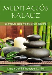 DAHLKE, RÜDIGER - Meditációs kalauz