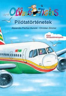 Alexandra Fischer-Hunold - Pilótatörténetek