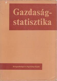 Dr. Benedecki Jánosné, Dr. Drechsler László, Dr. Gyenge Erzsébet, Dr. Kupcsik József - Gazdaságstatisztika [antikvár]