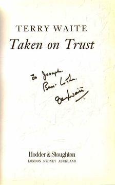 WAITE, TERRY - Taken on Trust (dedikált) [antikvár]