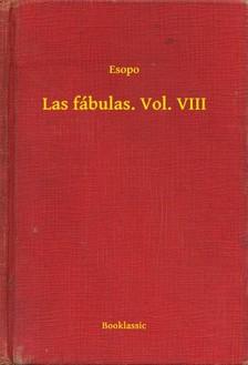 Esopo - Las fábulas. Vol. VIII [eKönyv: epub, mobi]
