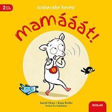 Katja Reider - Kiskecske keresi Mamááát!