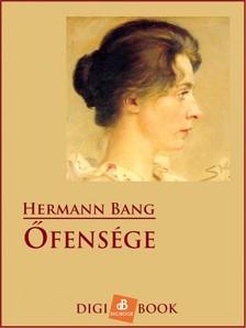 Bang Hermann - Őfensége [eKönyv: epub, mobi]