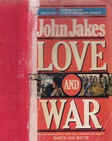 John Jakes - Love and War [antikvár]