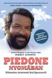 KIRÁLY LEVENTE - Piedone nyomában - Hihetetlen történetek Bud Spencertől [eKönyv: epub, mobi]