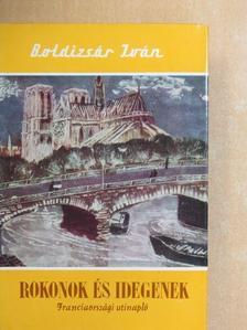 Boldizsár Iván - Rokonok és idegenek [antikvár]