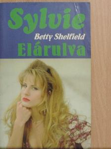 Betty Shelfield - Elárulva [antikvár]
