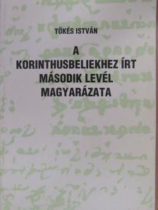 Tőkés István - A korinthusbeliekhez írt második levél magyarázata [antikvár]