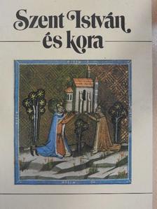 Berend T. Iván - Szent István és kora [antikvár]