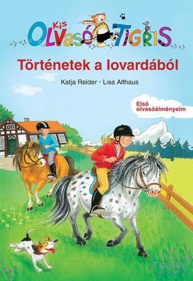 Katja Reider - Történetek a lovardából