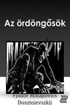 Fjodor Mihajlovics Dosztojevszkij - Az ördöngősök [eKönyv: epub, mobi]