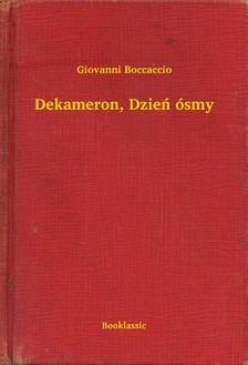 Giovanni Boccaccio - Dekameron, Dzieñ ósmy [eKönyv: epub, mobi]