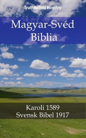 TruthBeTold Ministry, Joern Andre Halseth, Gáspár Károli - Magyar-Svéd Biblia [eKönyv: epub, mobi]