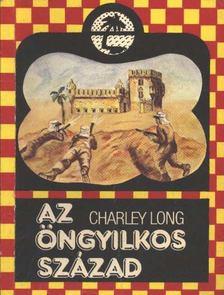 Long, Charley - Az öngyilkos század [antikvár]