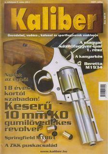 Kalmár Zoltán - Kaliber 2001. július [antikvár]