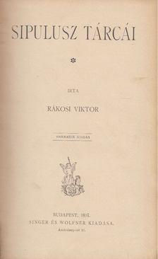 Rákosi Viktor - Sipulusz tárcái [antikvár]
