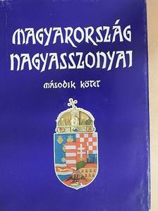Farkas Emőd - Magyarország nagyasszonyai II. [antikvár]