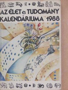 Dr. Forrai György - Az Élet és Tudomány Kalendáriuma 1988 [antikvár]