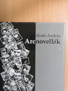 Arató András - Arcnovellák [antikvár]
