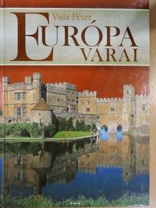 Vida Péter - Európa várai [antikvár]