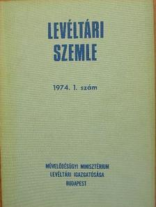 Bőhm Jakab - Levéltári Szemle 1974. január-április [antikvár]