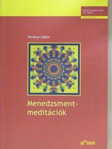 Hoványi Gábor - Menedzsmentmeditációk [antikvár]