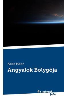 Atlee Moor - Angyalok Bolygója