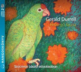 Gerald Durrell - FECSEGŐ FAUNA - HANGOSKÖNYV