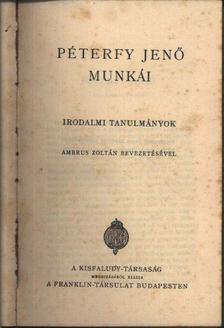 PÉTERFY JENŐ - Péterfy Jenő munkái [antikvár]
